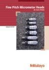 Fine Pitch Micrometer Heads